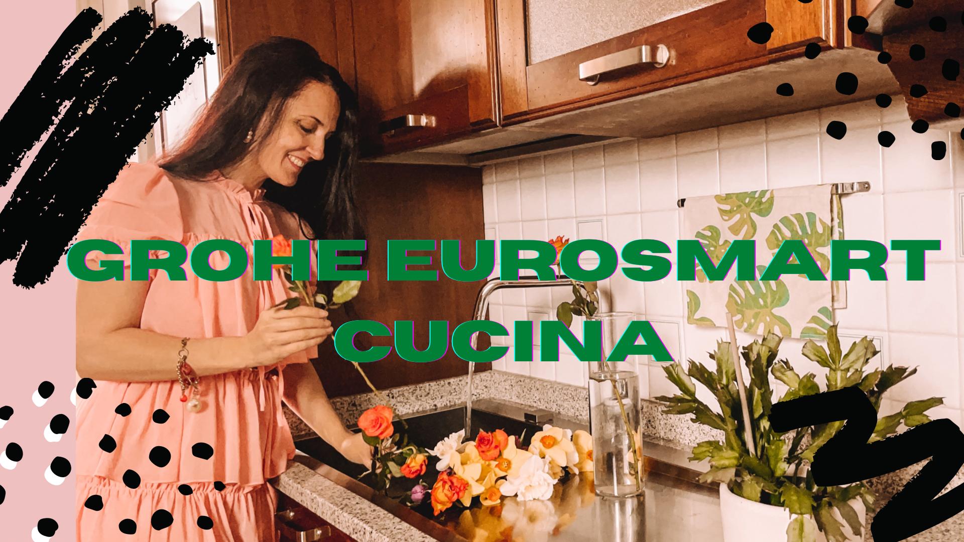 Nuovo GROHE EUROSMART: la mia cucina si veste di eleganza
